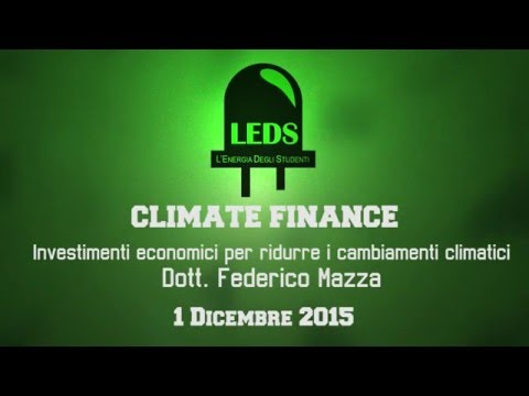 Climate Finance - Panorama mondiale degli investimenti per ridurre i cambiamenti climatici