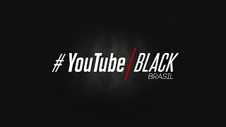 YouTube Black Brasil 2017
