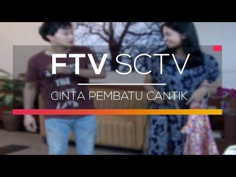 FTV SCTV - Cinta Pembatu Cantik