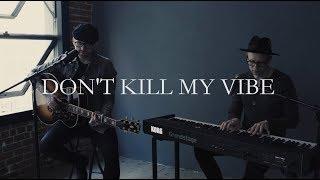 Forest Blakk - Don't Kill My Vibe [Sigrid Cover]