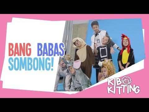 Kibo Kitting #4: Bang Babas (Bastian) Sombong