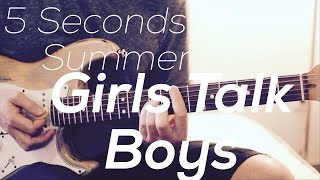5 Seconds of Summer - Girls Talk Boys- Guitar Lesson (Chords and Strumming)