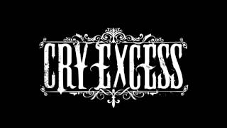 Cry Excess - Not Your Victim
