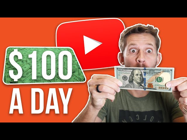 Make $100/Day on YouTube - Step By Step Plan for 2020