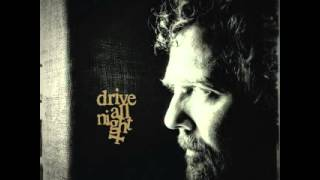 Glen Hansard - Drive All Night feat Eddie Vedder & Jake Clemons (Download)