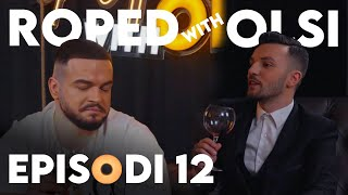 Roped with Olsi - Episode 12 - Fationi përputhet me Fationin!