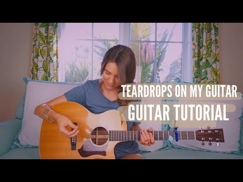 Teardrops On My Guitar - Taylor Swift | Guitar Tutorial