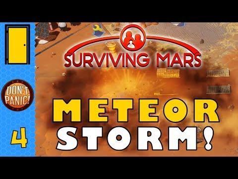 Surviving Mars - Part 4: Meteor STORM! - Let's Play Surviving Mars