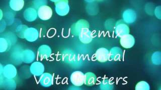 I.O.U. Remix  Instrumental - Volta Masters
