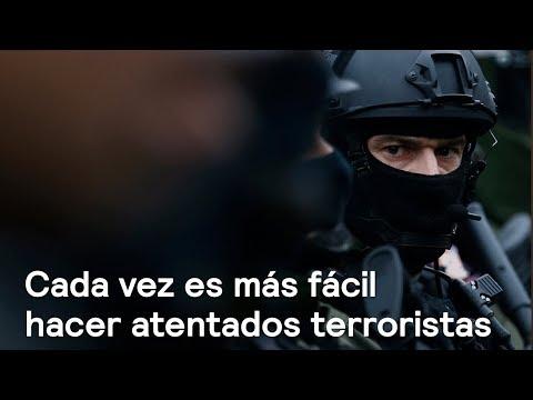 Cada vez es más fácil hacer atentados terroristas - Foro Global