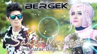 NEW BERGEK SAKET MANGAT with INDONESIAN TRANSLATED YouTube