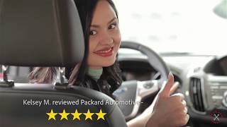 Packard Automotive - Testimonial - Kelsey M.