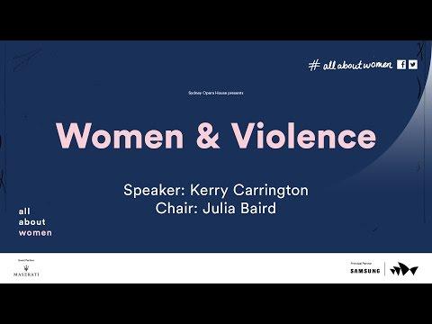 Women & Violence: Kerry Carrington, All About Women 2016