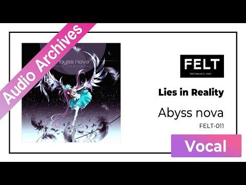 【FELT】04. Lies in Reality(FELT-011 Abyss nova)[Audio Archives]