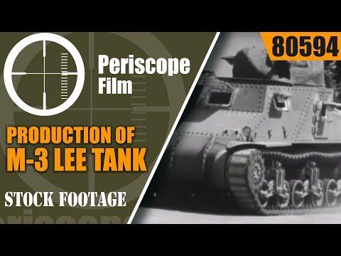 PRODUCTION OF M-3 LEE TANK w/ ORSON WELLES Narration TANKS 80594