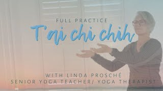 T'ai Chi Chih with Linda Prosché ~ Full Practice