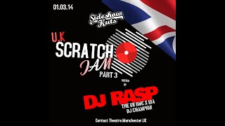 Side Show Kuts TV Presents Scratch Jam Manchester P3 With DJ Rasp