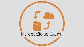 2017 - eine Einführung in die GLink