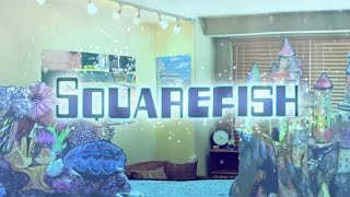 Squarefish Episode 1