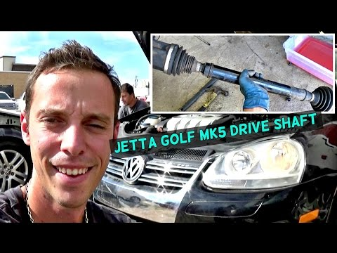 VW JETTA GOLF MK5 DRIVE SHAFT CV AXLE REMOVAL REPLACEMENT