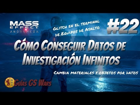 MASS EFFECT: ANDROMEDA #22 - Cómo conseguir DATOS DE INVESTIGACIÓN INFINITOS (Glitch)