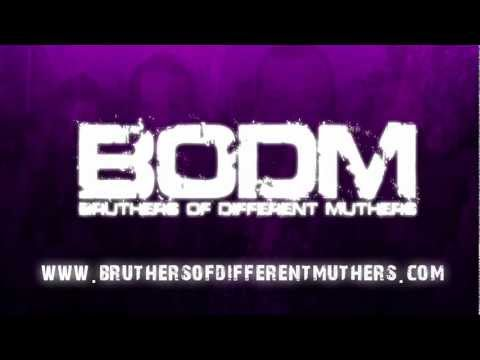 Bruthers of Different Muthers (BODM) EPK 2012 Mp3