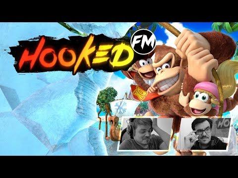Hooked FM #171 - E3 2018, Tropical Freeze, God of War, Nintendo Labo, Panzer Dragoon & mehr!