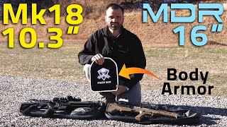 Which Rifle Penetrated Level III+ Armor, the DT MDR or Mk18?