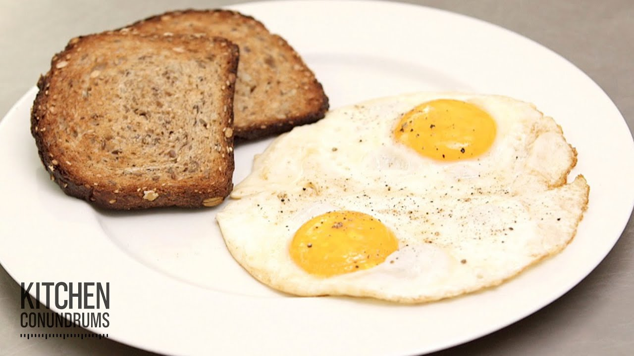 The Perfect Sunny Side Up Egg - Kitchen Conundrums with Thomas Joseph ...