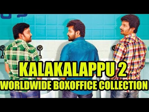 Kalakalappu 2 Worldwide Boxoffice Collection | HIT or FLOP ? | Tamil Boxoffice