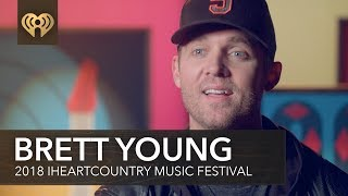 What Is Brett Young's Most Memorable Moment Performing On Stage? | 2018 iHeartCountry Music Festival