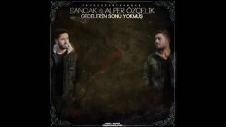 Sancak Feat. Alper Özçelik - Gecelerin Sonu Yokmuş