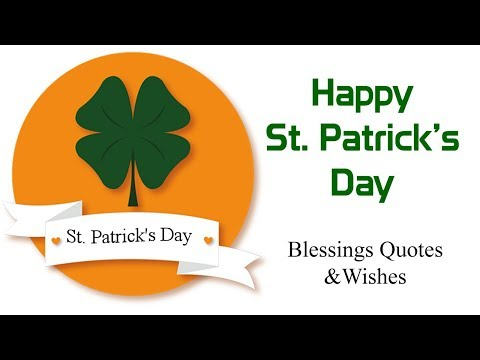 Happy St Patricks Day Blessings Quotes Sayings Wishes