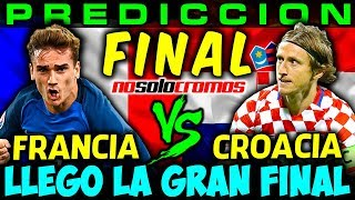 PREDICCION FINAL FRANCIA vs CROACIA Mundial Rusia 2018 con cartas Adrenalyn XL NO SOLO CROMOS