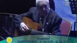 Quinteto Real / Shusheta /  Bicentenario con Horacio Salgán