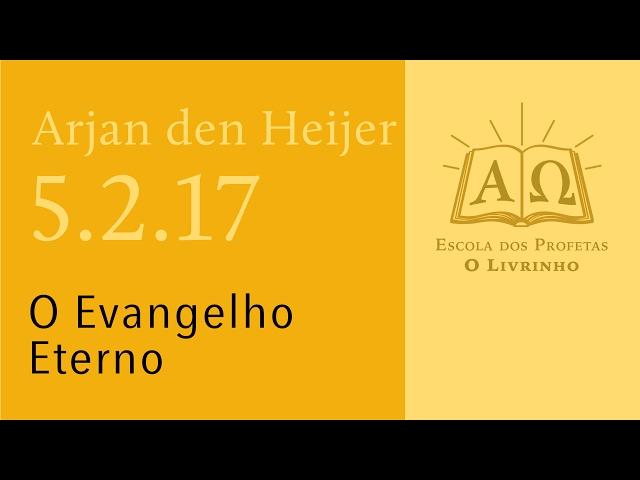 (5.2.17) O Evangelho Eterno