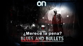 Blues and Bullets || Impresiones || Crimen sin castigo