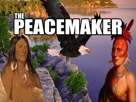The Peacemaker: The Birth of the Iroquois Confederation