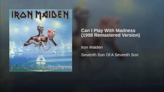 Can I Play With Madness (1998 Remastered Version)