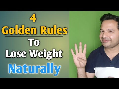4 Golden Rules To Lose Weight Naturally