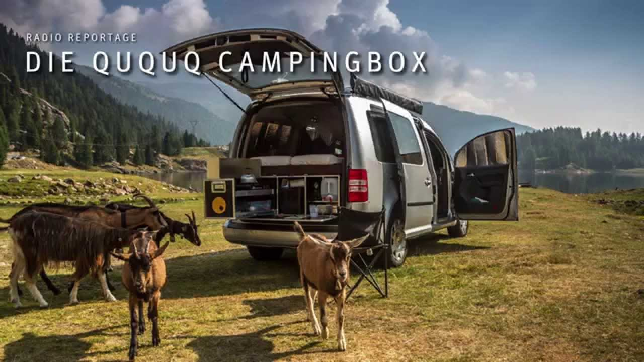 Ququq Campingbox Radio Reportage Youtube
