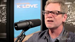 "K-LOVE - Steven Curtis Chapman ""Love Take Me Over"" LIVE"