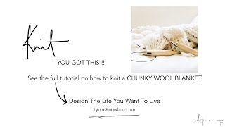 How to knit + how to purl = Chunky wool blanket