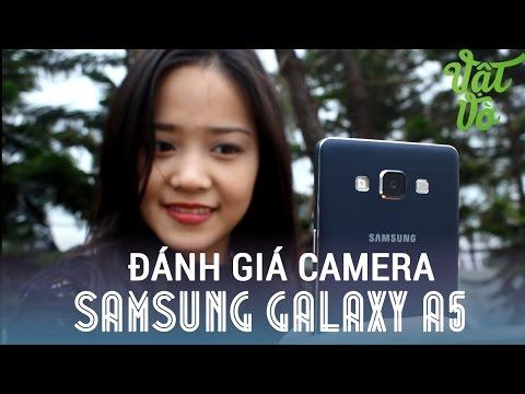 [Review dạo] Đánh giá camera tự sướng của Samsung Galaxy A5