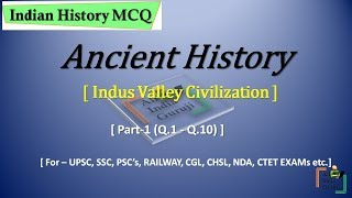 Indian History MCQ Quiz || Ancient History ||Indus Valley Civilization || in Hindi/English || Part-1