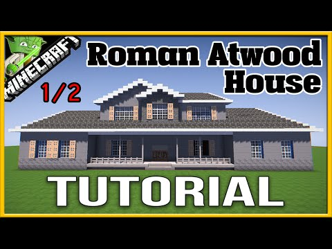 Minecraft Roman Atwood House Tutorial 1/2