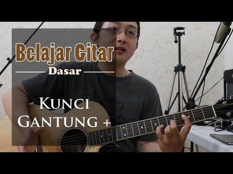 Belajar Gitar Dasar - Kunci Gantung Plus