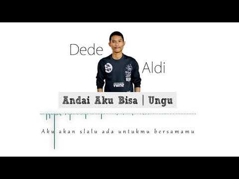 Andai Aku Bisa | Ungu [Cover by Dede Aldi]