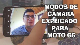 MOTO G6 Modos De Camara 📷 Paso A Paso REVIEW HD | OM