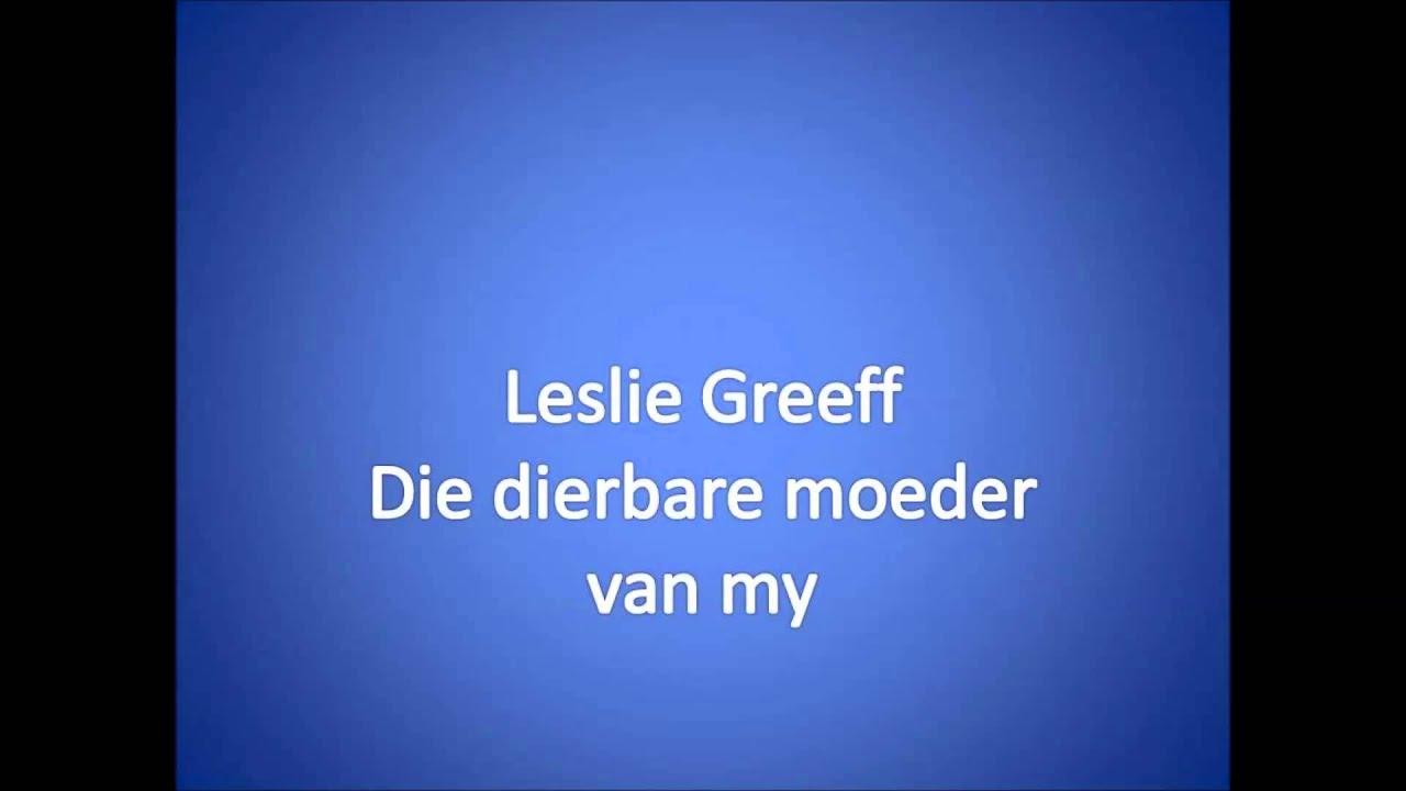 Download Die dierbare moeder van my ~ Leslie Greeff